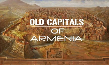 Old Capitals of Armenia